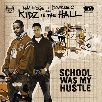 Kidz In the Hall School Was My Hustle