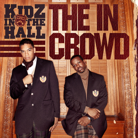 Kidz In The Hall The in Crowd